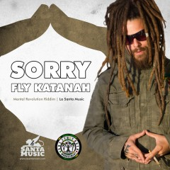 Fly-Katanah-Sorry-Mental-revolution-Riddim